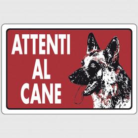 Cartello segnaletico in plastica - Attenti al cane (rosso)