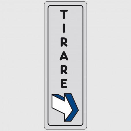 Cartello segnaletico adesivo - Tirare
